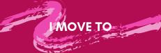 I Move To...